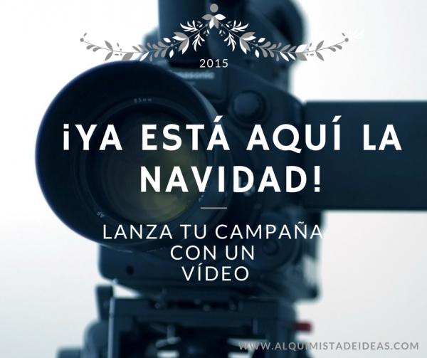 ¡Ya está aquí la Navidad! Haz visible tu campaña con un buen vídeo