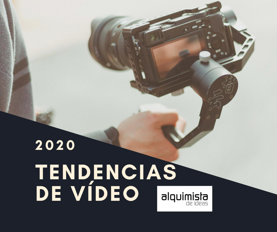 Tendencias en vídeo 2019-2020